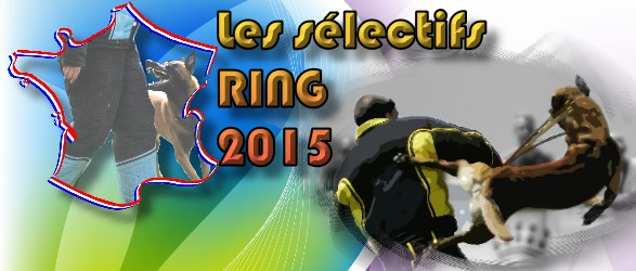 Les s�lectifs Ring 2015